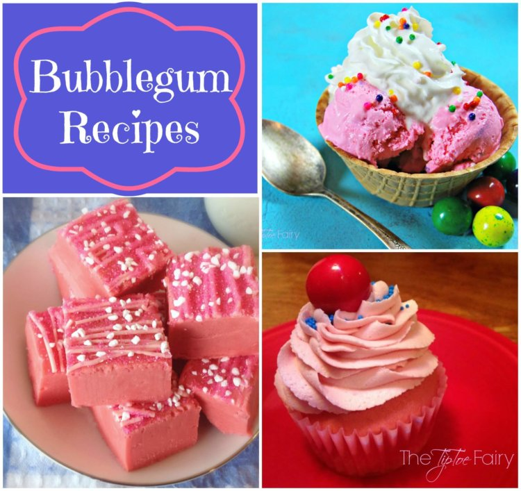 Bubblegum Recipes