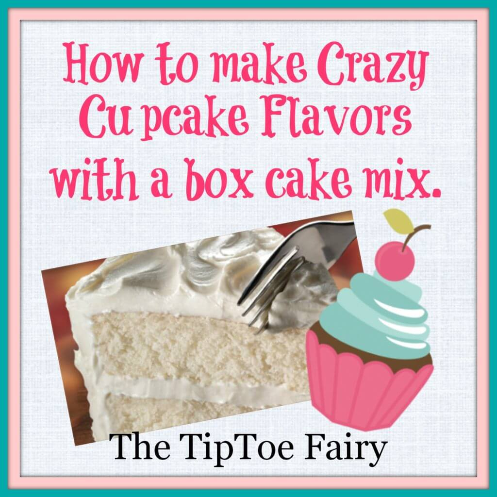 Crazy Cupcake Flavors from The TipToe Fairy