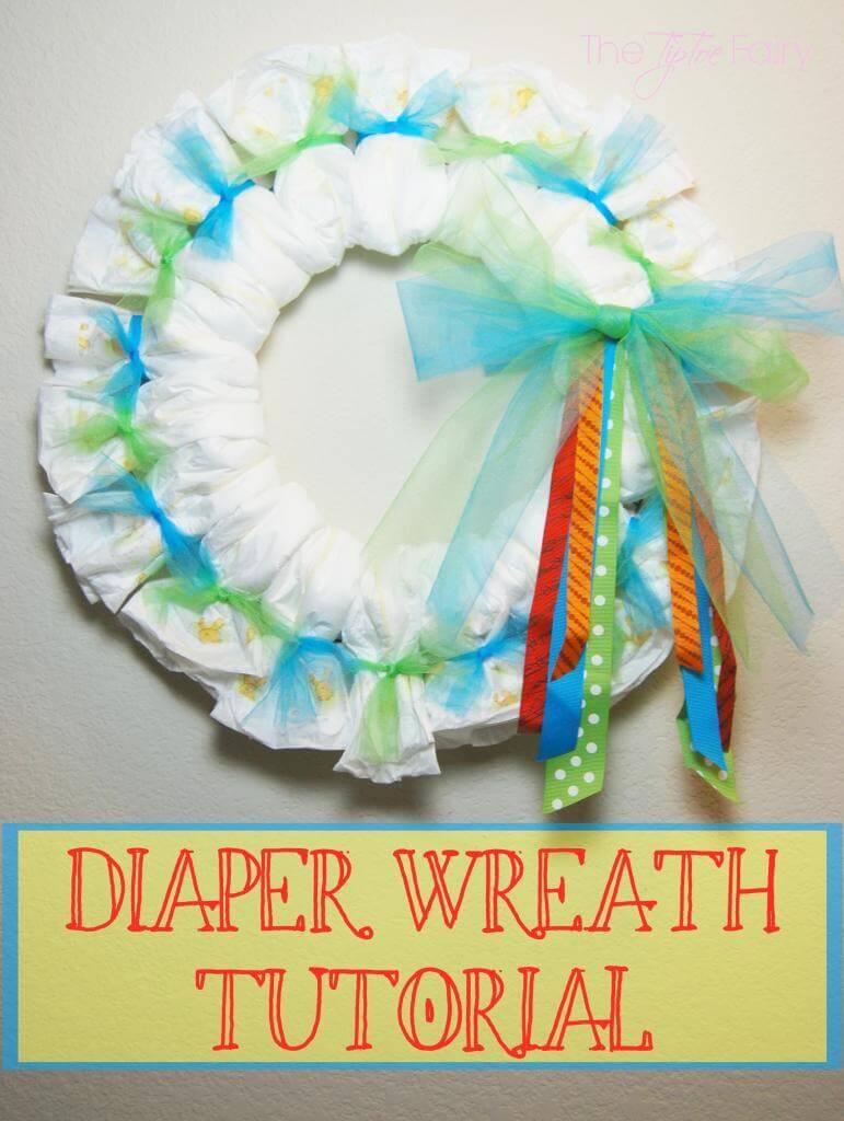 Baby Diapers Wreath Tutorial The Tiptoe Fairy