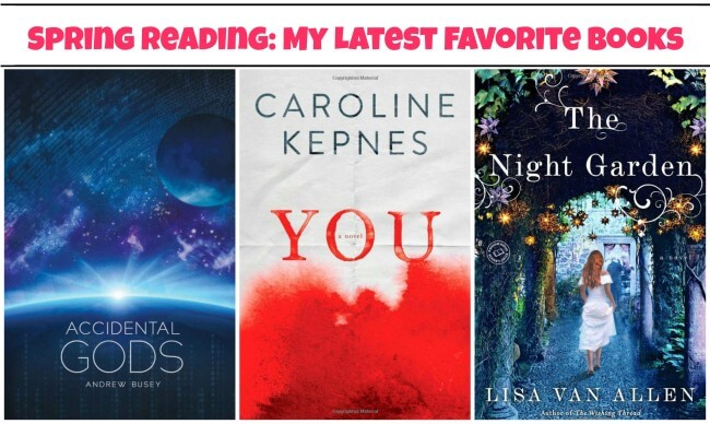 Spring Reading: My Latest Favorite Books #bookreview #book
