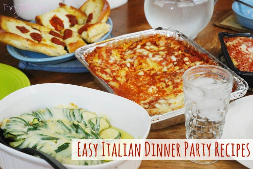 Italian dinner party recipes the tiptoe fairy check out these easy italian dinner party recipes forumfinder Images