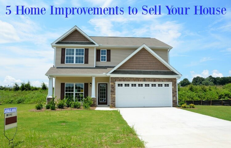 5 home improvements to sell your house the tiptoe fairy for What upgrades add value to your home