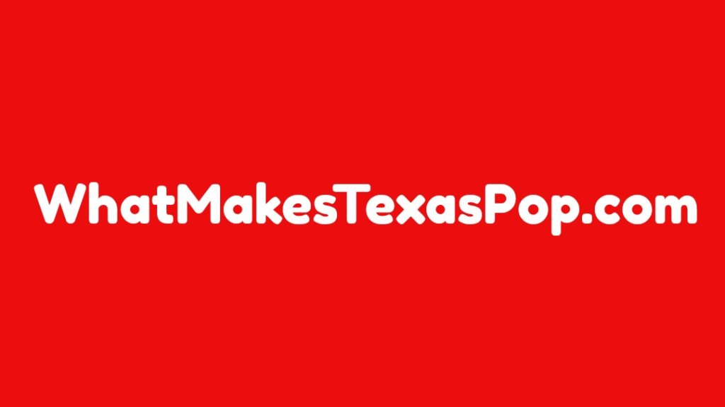 What Makes Texas Pop