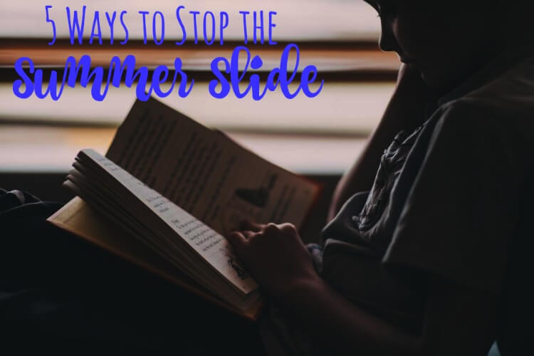 5 Ways to Stop the Summer Slide
