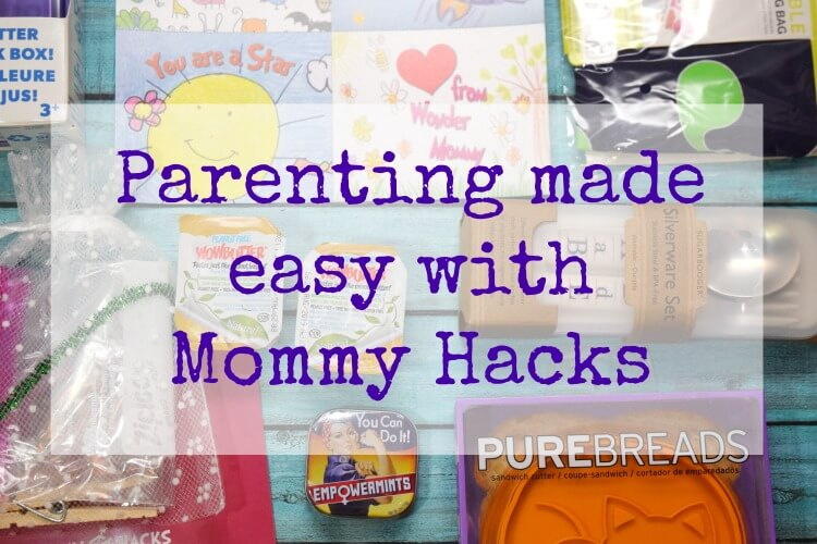 Parenting made easy with Mommy Hacks