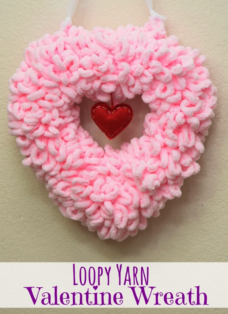How to make a Loopy Yarn Valentine Heart Wreath