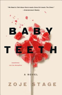 Baby teeth by Zoje Stage