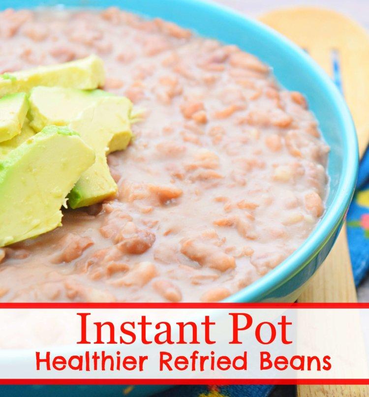 Instant Pot Healthier Refried Beans